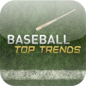 Baseball Top Trends